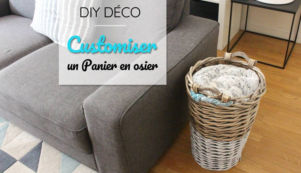 DIY déco : Customiser un panier en osier