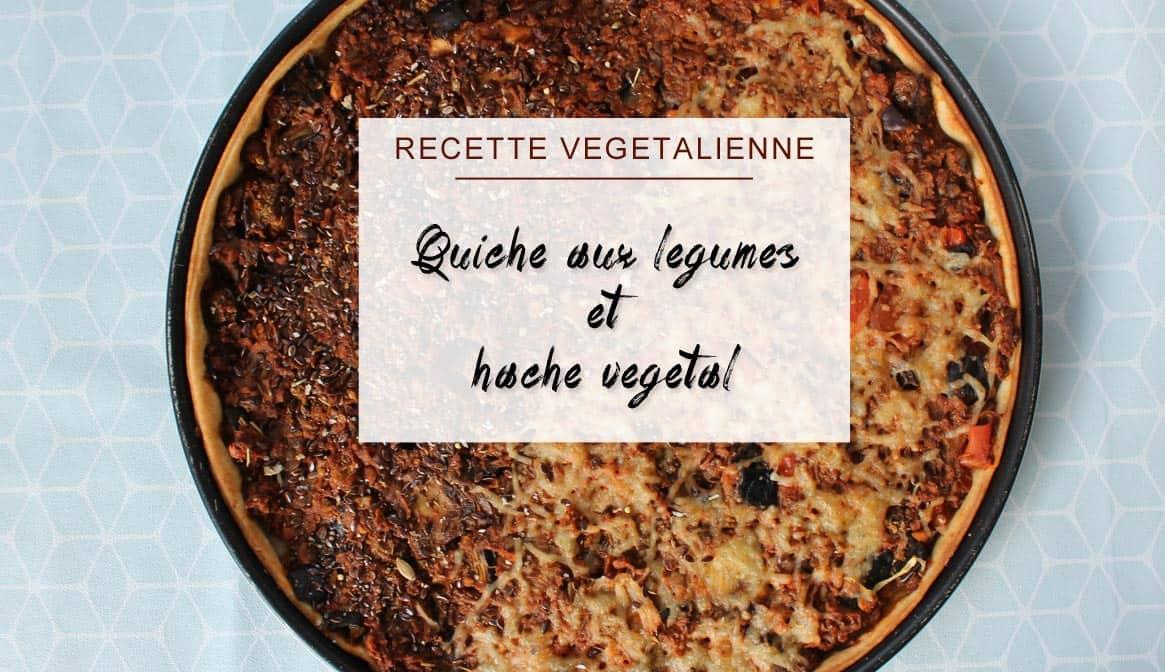 Quiche vegane aux legumes