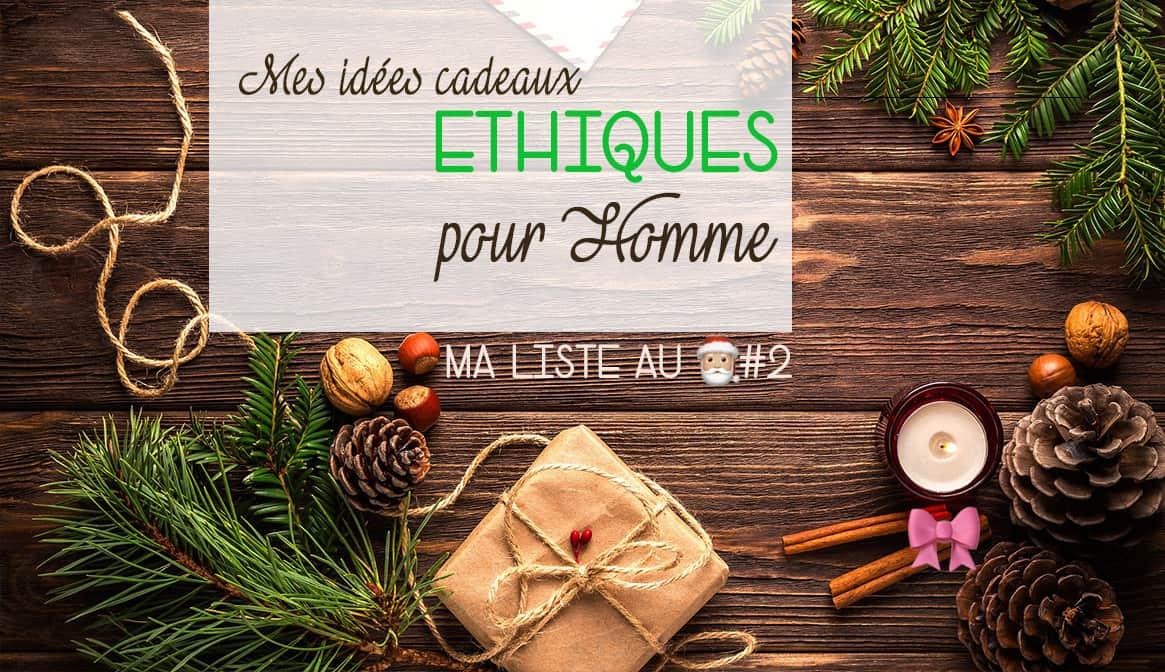 idees cadeaux noel homme green et ethique