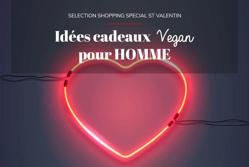Idées cadeaux vegan & écolo pour Homme spécial St Valentin ?