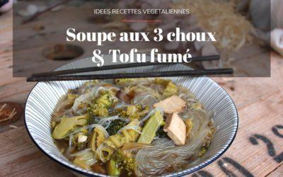Soupe aux 3 choux et Tofu fumé (végétalien)