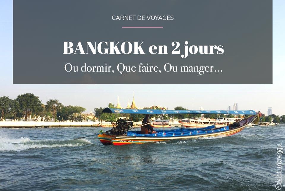 Que faire a Bangkok en 2 jours par il etait une veggie