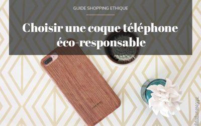 Pourquoi choisir une coque téléphone éco-responsable