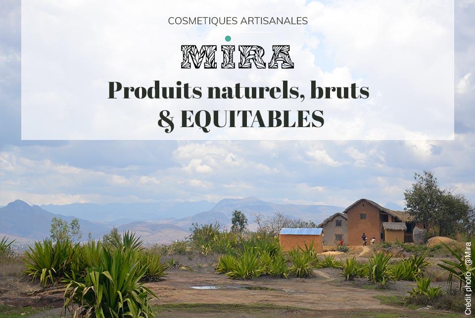 MIRA cosmetiques naturels bio equitables